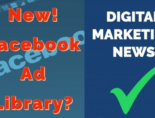 Facebook Releases Facebook Ad Library